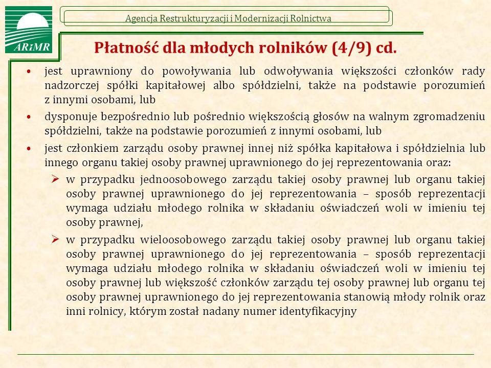 Agencja Restrukturyzacji i Modernizacji Rolnictwa Płatność dla młodych rolników (4/9) cd.