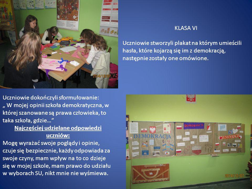 KLASA VI Uczniowie stworzyli plakat na którym umieścili hasła, które kojarzą się im z demokracją, następnie zostały one omówione. Uczniowie dokończyli