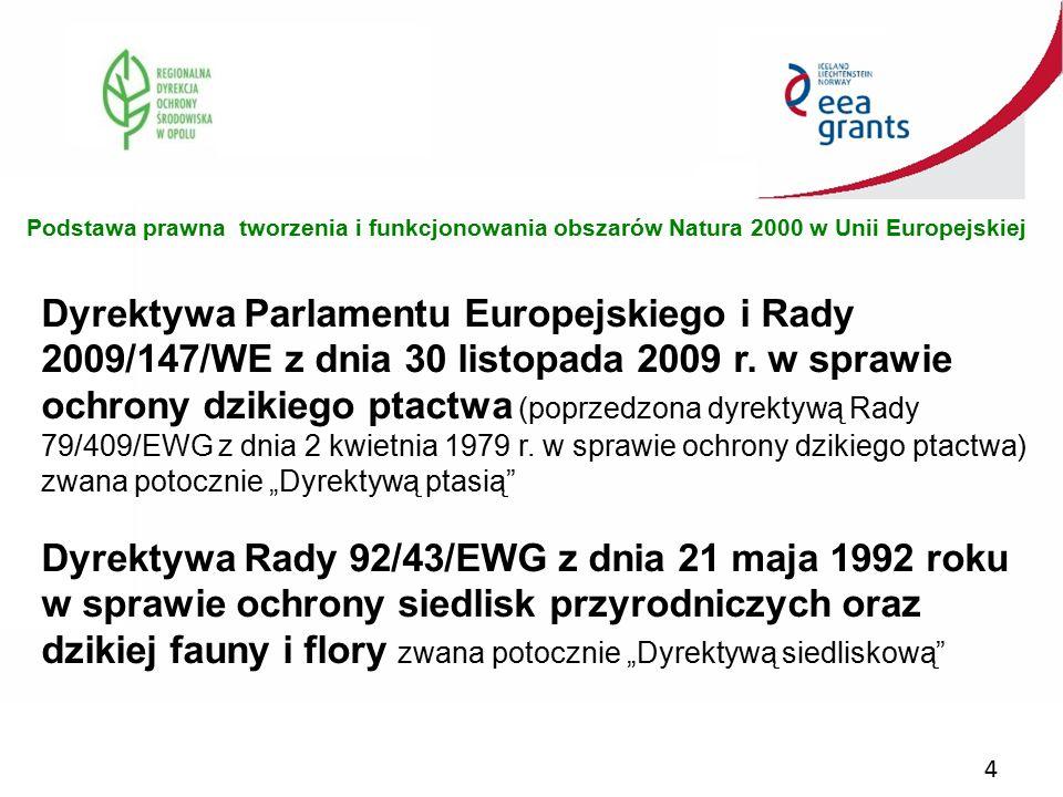 4 Dyrektywa Parlamentu Europejskiego i Rady 2009/147/WE z dnia 30 listopada 2009 r. w sprawie ochrony dzikiego ptactwa (poprzedzona dyrektywą Rady 79/