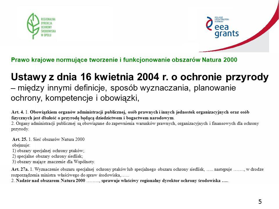 5 Ustawy z dnia 16 kwietnia 2004 r. o ochronie przyrody – między innymi definicje, sposób wyznaczania, planowanie ochrony, kompetencje i obowiązki, Pr