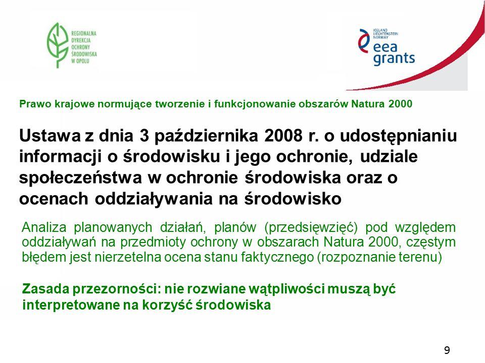 9 Ustawa z dnia 3 października 2008 r. o udostępnianiu informacji o środowisku i jego ochronie, udziale społeczeństwa w ochronie środowiska oraz o oce