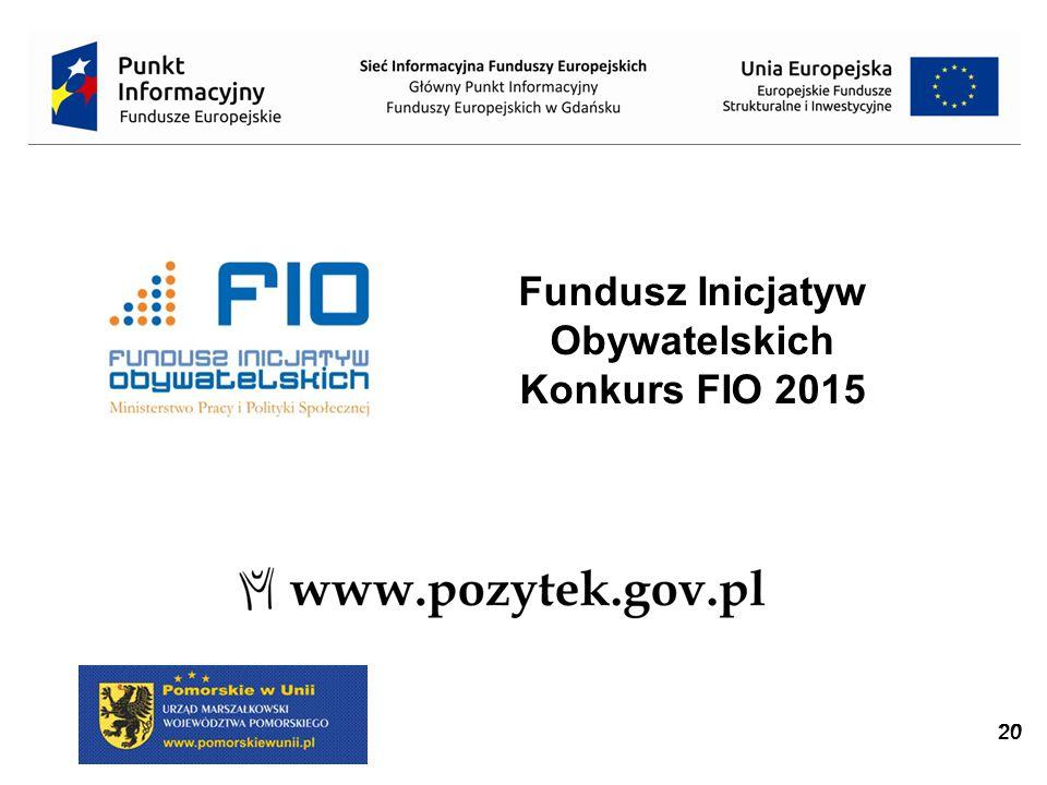 20 Fundusz Inicjatyw Obywatelskich Konkurs FIO 2015
