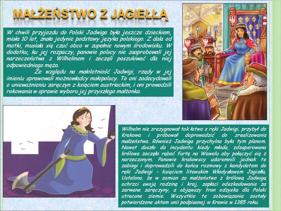 W chwili przyjazdu do Polski Jadwiga była jeszcze dzieckiem, miała 10 lat, znała jedynie podstawy języka polskiego. Z dala od matki, musiała się czuć