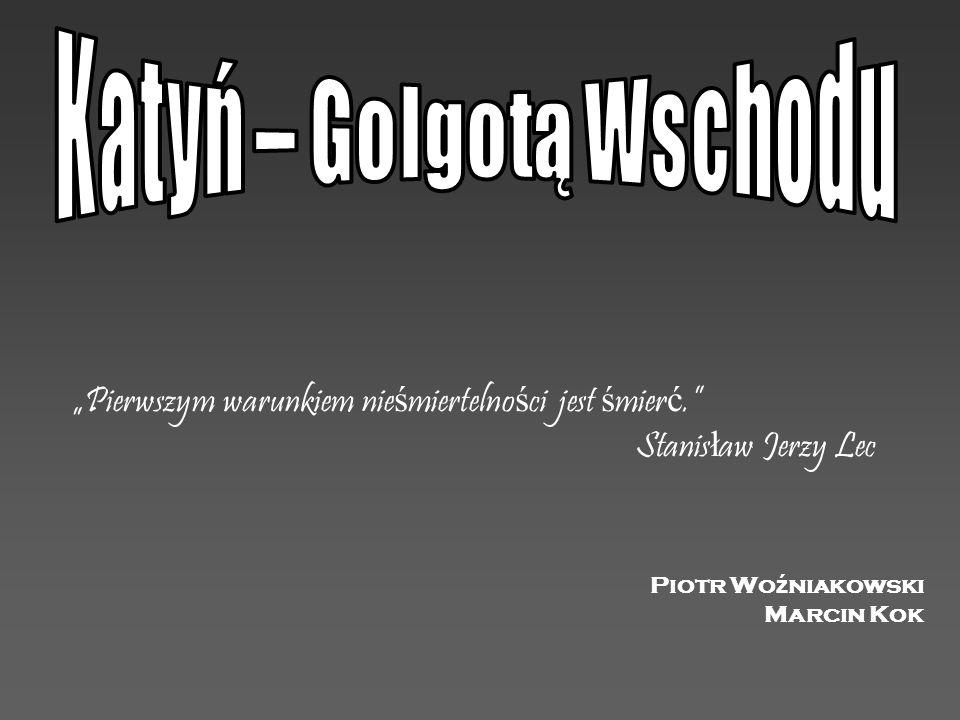 """Piotr Wo ź niakowski Marcin Kok """"Pierwszym warunkiem nie ś miertelno ś ci jest ś mier ć."""" Stanis ł aw Jerzy Lec"""
