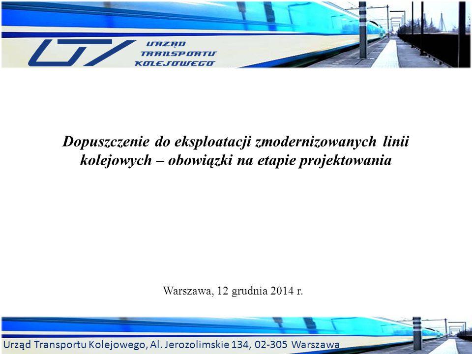 Urząd Transportu Kolejowego, Al.Jerozolimskie 134, 02-305 Warszawa Procedura z art.