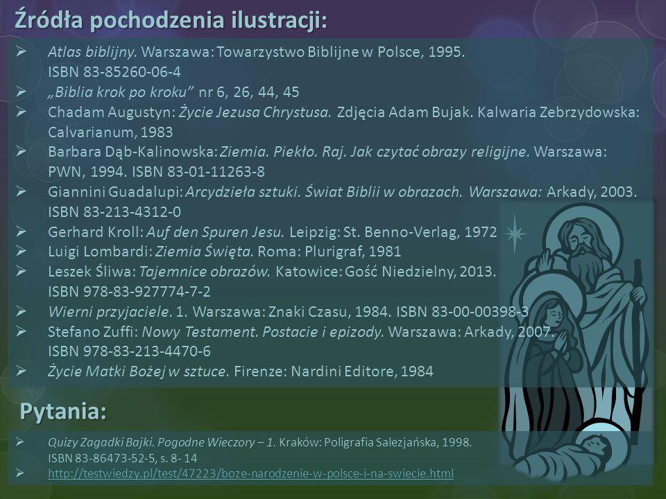 """Źródła pochodzenia ilustracji:  Atlas biblijny. Warszawa: Towarzystwo Biblijne w Polsce, 1995. ISBN 83-85260-06-4  """"Biblia krok po kroku"""" nr 6, 26,"""