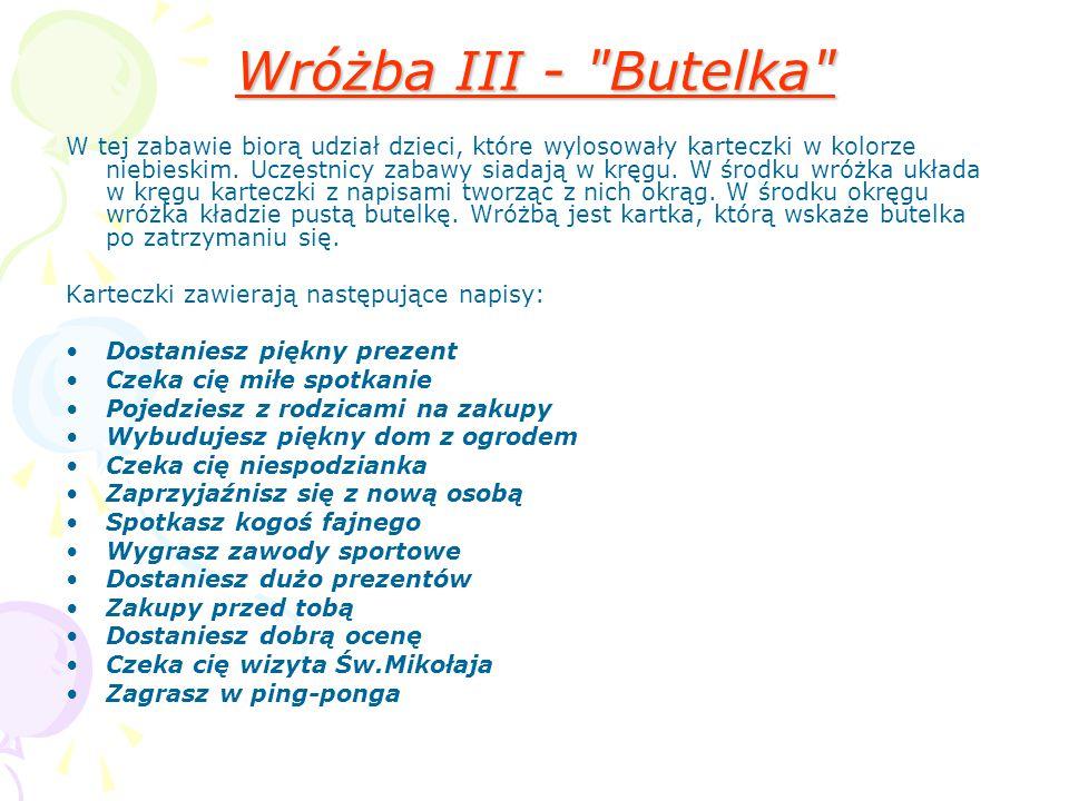 Wróżba III - Butelka