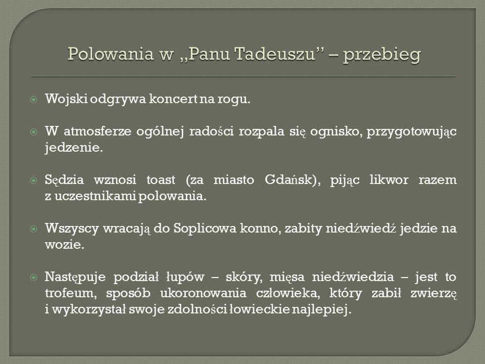 Telimena i Tadeusz – umizgi: Telimena – bawi się wachlarzem - poprawia ubranie - bawi się włosami - przygląda się Tadeuszowi - śmiało zaczyna rozmowę Tadeusz – prawi jej komplementy - żarty - sprzeczki - szeptają - udają przed innymi, że nic pomiędzy nimi nie ma