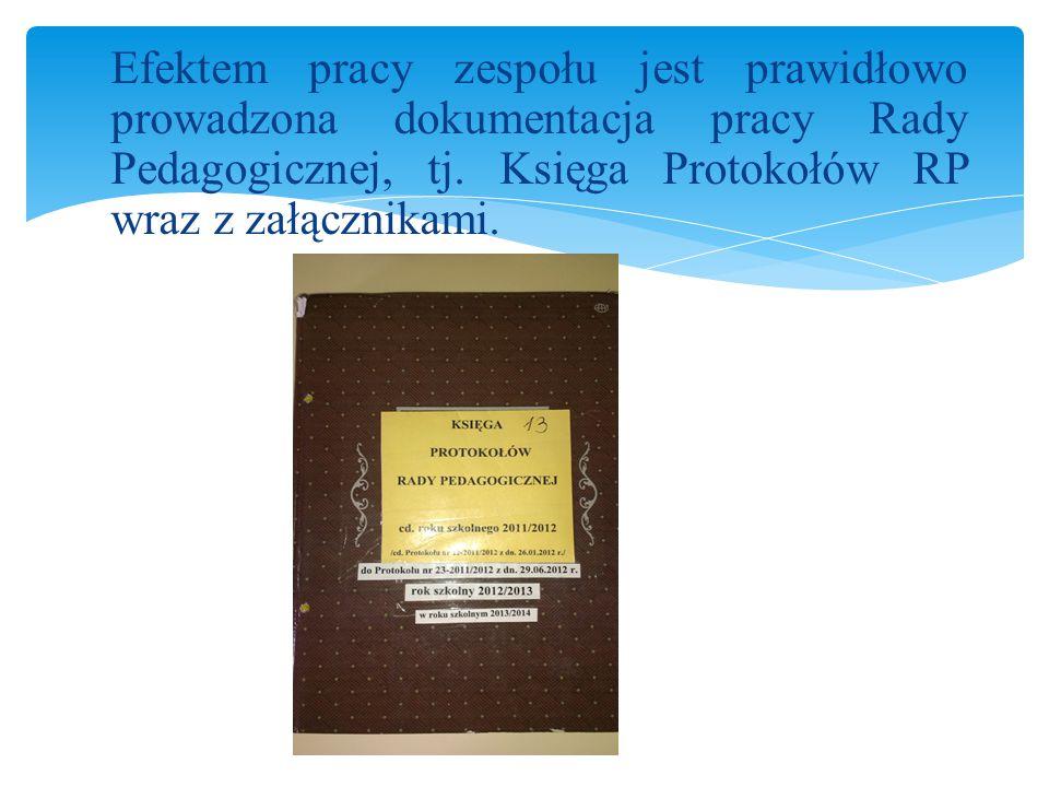 """Załączniki zostały zebrane w segregatorze zatytułowanym """"Załączniki do protokołów Rady Pedagogicznej w roku szkolnym 2013/2014 ."""