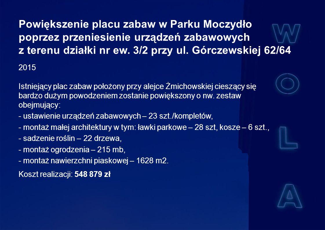 Powiększenie placu zabaw w Parku Moczydło poprzez przeniesienie urządzeń zabawowych z terenu działki nr ew.