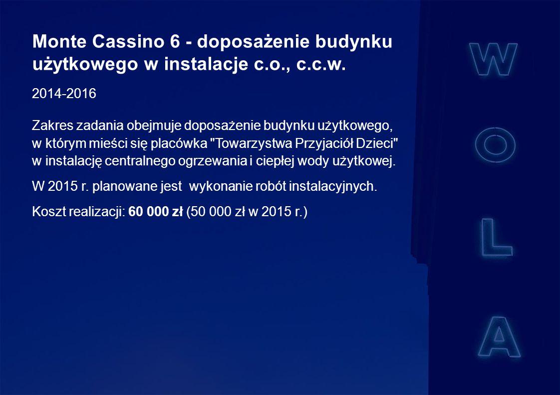 Monte Cassino 6 - doposażenie budynku użytkowego w instalacje c.o., c.c.w.