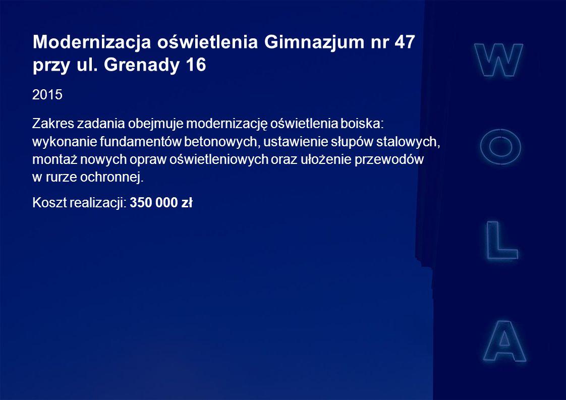 Modernizacja oświetlenia Gimnazjum nr 47 przy ul.