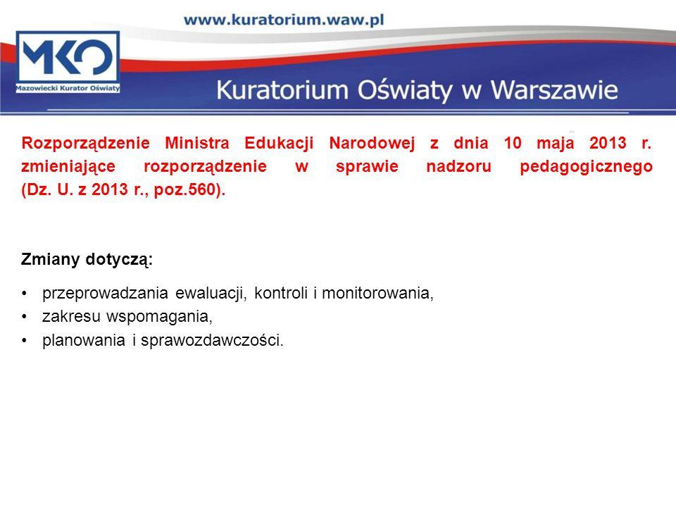 Rozporządzenie Ministra Edukacji Narodowej z dnia 10 maja 2013 r. zmieniające rozporządzenie w sprawie nadzoru pedagogicznego (Dz. U. z 2013 r., poz.5