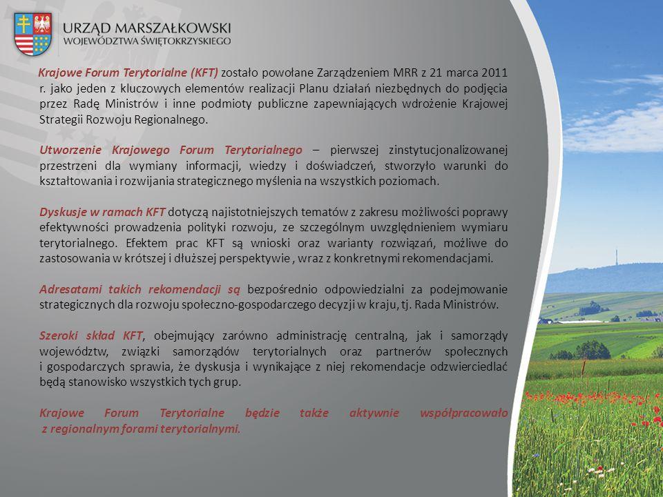 Krajowe Forum Terytorialne (KFT) zostało powołane Zarządzeniem MRR z 21 marca 2011 r. jako jeden z kluczowych elementów realizacji Planu działań niezb