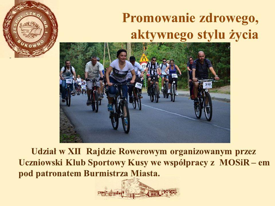 Promowanie zdrowego, aktywnego stylu życia Udział w XII Rajdzie Rowerowym organizowanym przez Uczniowski Klub Sportowy Kusy we współpracy z MOSiR – em