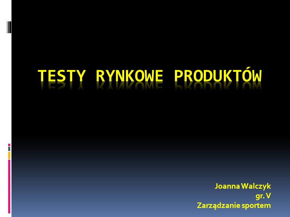 Joanna Walczyk gr. V Zarządzanie sportem