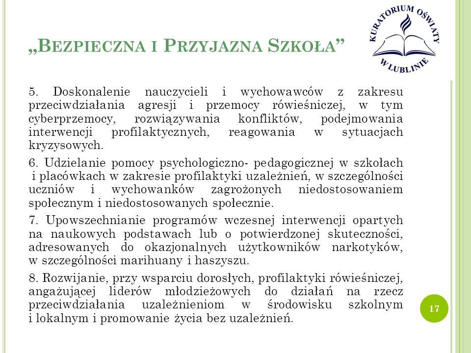 """""""B EZPIECZNA I P RZYJAZNA S ZKOŁA 5."""