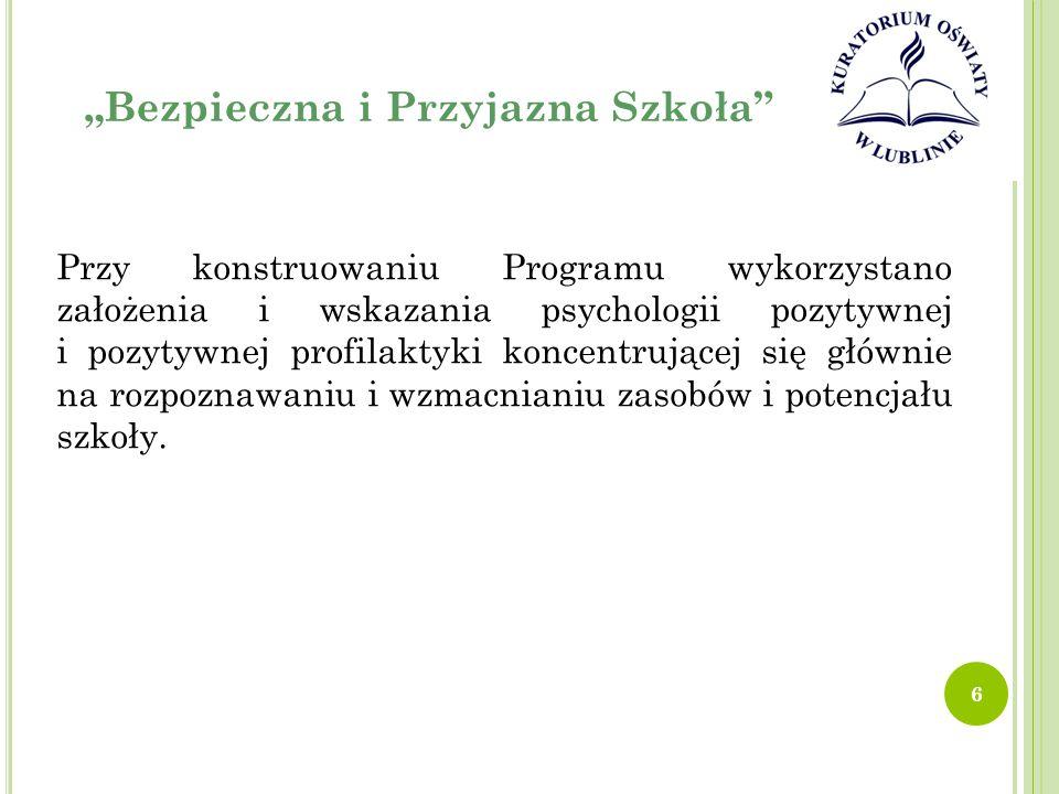 """""""Bezpieczna i Przyjazna Szkoła Program uwzględnia też wyniki kontroli NIK (""""Informacja o wynikach kontroli profilaktyki narkomanii w szkołach , obejmującej lata szkolne 2010/2011 i 2011/2012), wnioski z kontroli KPRM (kontrola prowadzona przez Kancelarię Prezesa Rady Ministrów w MEN w zakresie efektów realizacji rządowego programu na lata 2008-2013 """"Bezpieczna i przyjazna szkoła oraz gospodarowania środkami finansowymi przeznaczonymi na ten cel w latach 2008- 2011) oraz wyniki innych ogólnodostępnych badań problemów i zachowań dzieci dotyczących m.in."""