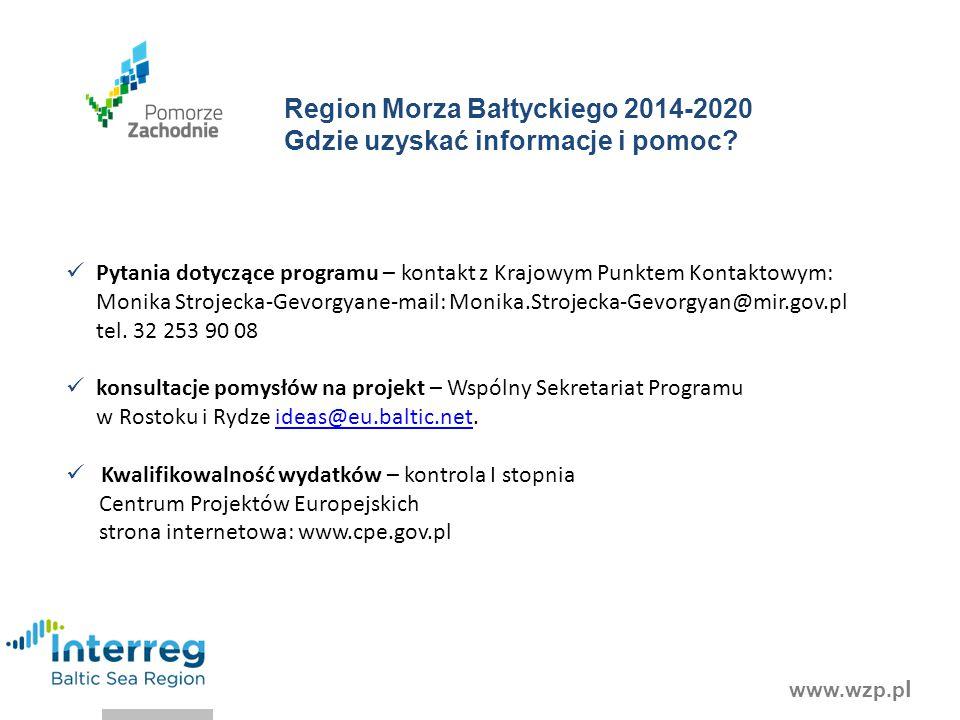 www.wzp.p l Pytania dotyczące programu – kontakt z Krajowym Punktem Kontaktowym: Monika Strojecka-Gevorgyane-mail: Monika.Strojecka-Gevorgyan@mir.gov.pl tel.