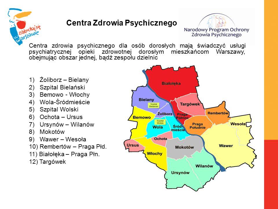 Centra zdrowia psychicznego dla osób dorosłych mają świadczyć usługi psychiatrycznej opieki zdrowotnej dorosłym mieszkańcom Warszawy, obejmując obszar