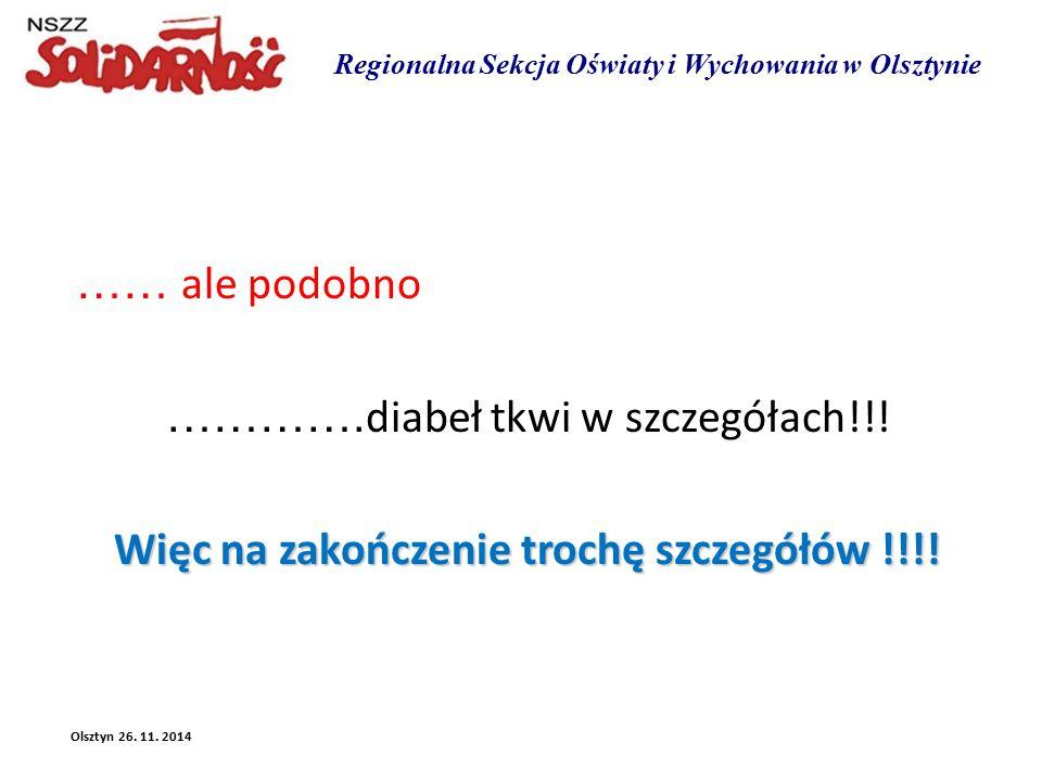 Regionalna Sekcja Oświaty i Wychowania w Olsztynie …… ale podobno ………….