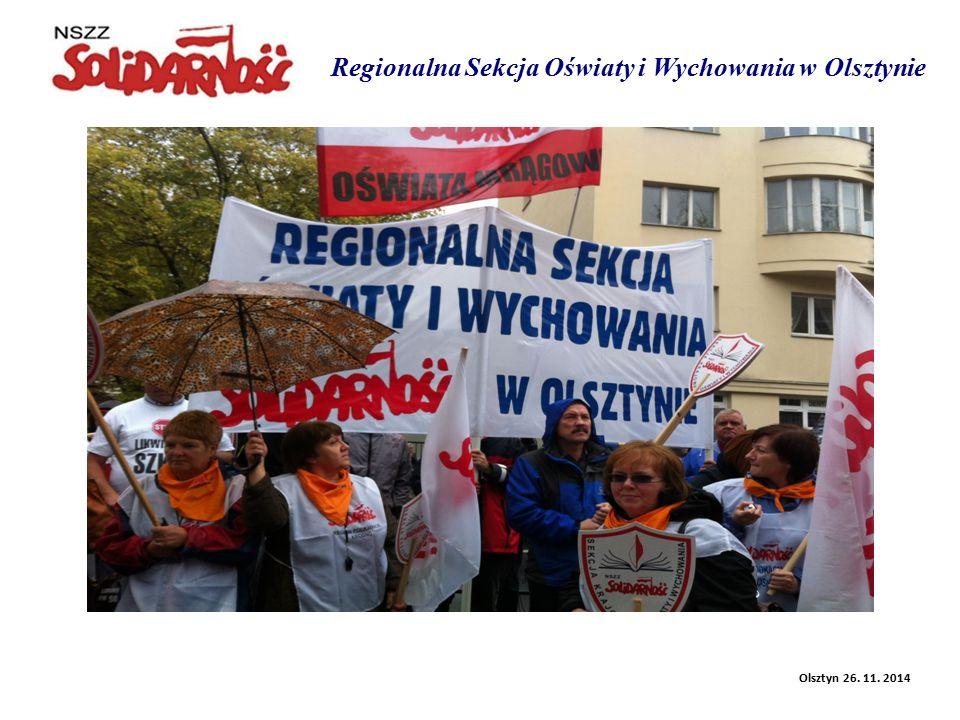 Regionalna Sekcja Oświaty i Wychowania w Olsztynie Olsztyn 26. 11. 2014