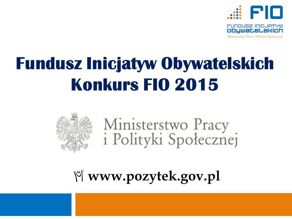 2 Program spotkania 11:30 – 11:00Rejestracja uczestników 12:00 – 12:10Powitanie i otwarcie spotkania 12:10 – 13:10 Prezentacja Regulaminu Konkursu FIO w 2015 r.
