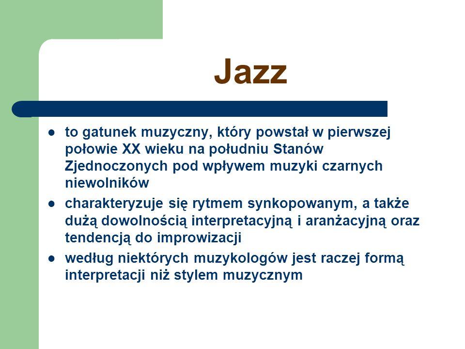 Główne style jazzowe Wczesny jazz Swing Bebop Cool jazz Hard Bop Free jazz Jazz-rock Acid-jazz Smooth jazz