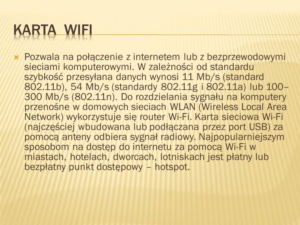  Pozwala na połączenie z internetem lub z bezprzewodowymi sieciami komputerowymi.