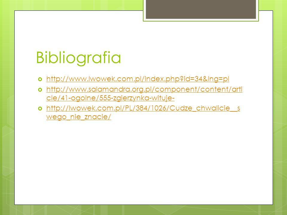 Bibliografia  http://www.lwowek.com.pl/index.php?id=34&lng=pl http://www.lwowek.com.pl/index.php?id=34&lng=pl  http://www.salamandra.org.pl/componen
