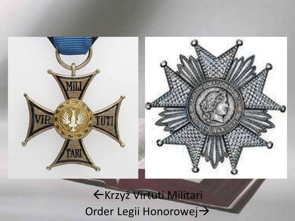  Krzyż Virtuti Militari Order Legii Honorowej 