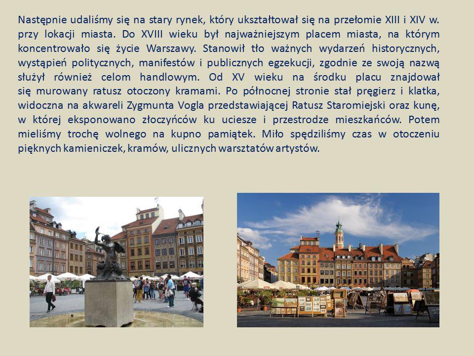 Następnie udaliśmy się na stary rynek, który ukształtował się na przełomie XIII i XIV w. przy lokacji miasta. Do XVIII wieku był najważniejszym placem