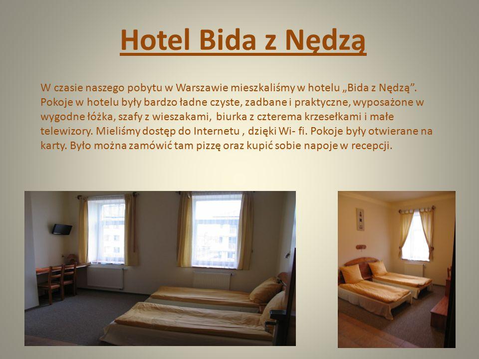 """Hotel Bida z Nędzą W czasie naszego pobytu w Warszawie mieszkaliśmy w hotelu """"Bida z Nędzą"""". Pokoje w hotelu były bardzo ładne czyste, zadbane i prakt"""