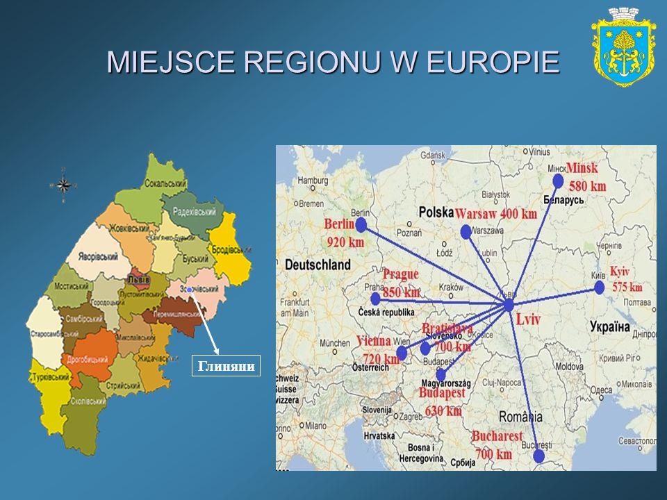 MIEJSCE REGIONU W EUROPIE Глиняни