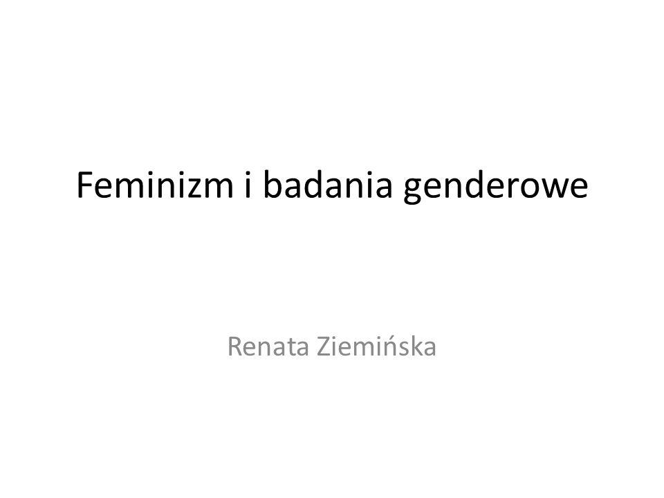 Feminizm i badania genderowe Renata Ziemińska
