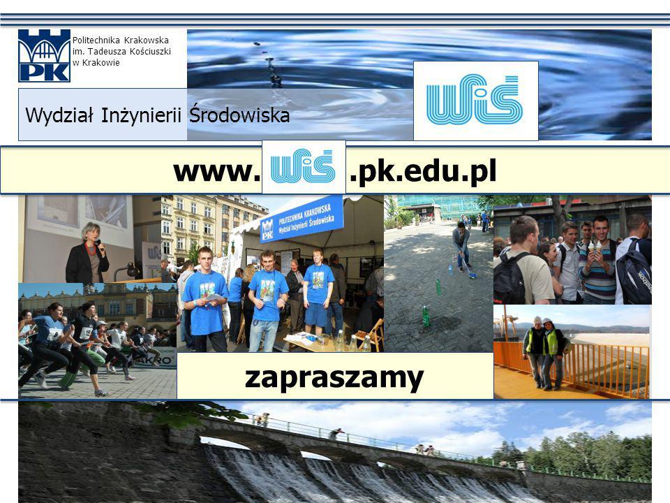 www..pk.edu.pl Wydział Inżynierii Środowiska Politechnika Krakowska im.