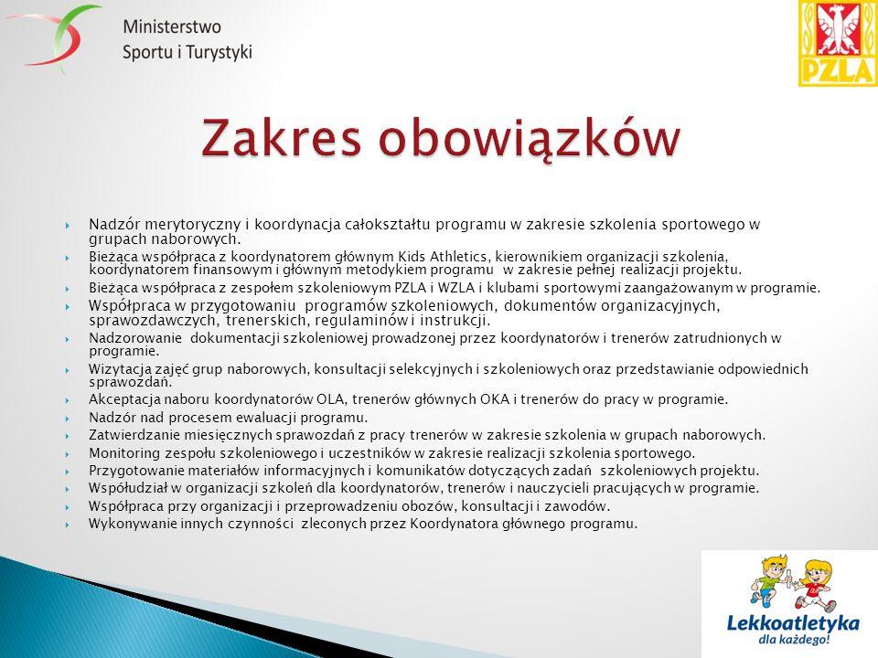  Nadzór merytoryczny i koordynacja całokształtu programu w zakresie szkolenia sportowego w grupach naborowych.  Bieżąca współpraca z koordynatorem g