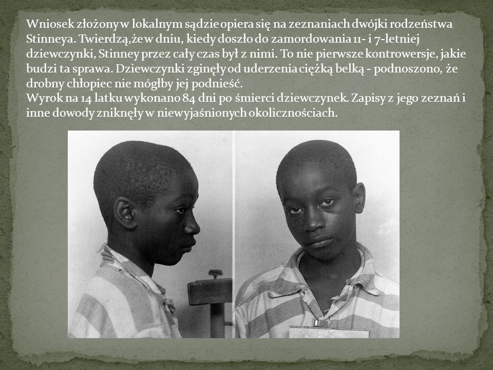 Przykłady łamania praw dziecka na świecie: Stany Zjednoczone Sąd mógł popełnić błąd, wymierzając karę śmierci dla 14-letniego Georgea Stinneya Juniora