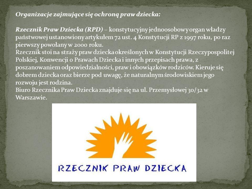 Organizacje zajmujące się ochroną praw dziecka: Komitet Ochrony Praw Dziecka (KOPD) – polska organizacja pożytku publicznego, której celem jest obrona