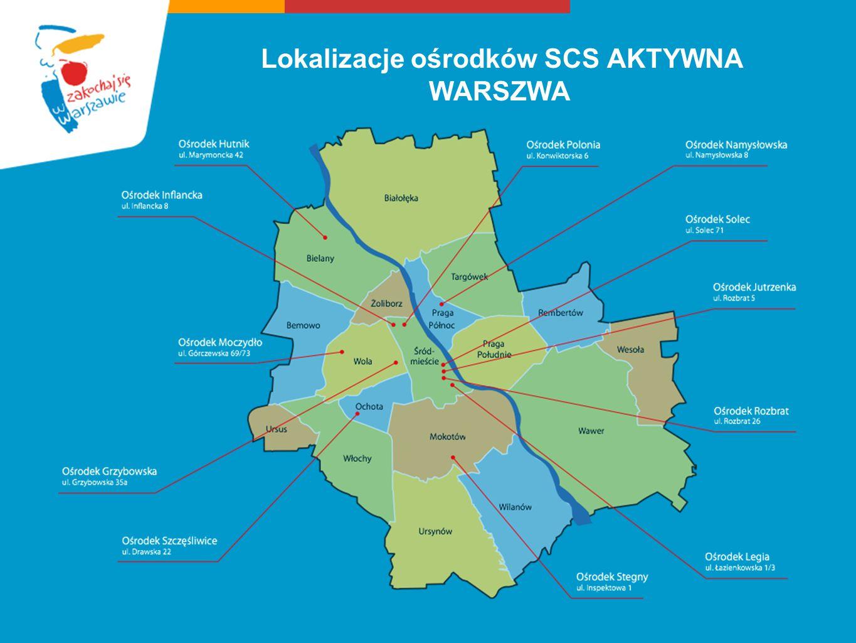 Lokalizacje ośrodków SCS AKTYWNA WARSZWA