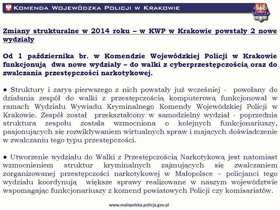 Zmiany strukturalne w 2014 roku – w KWP w Krakowie powstały 2 nowe wydziały Od 1 października br.