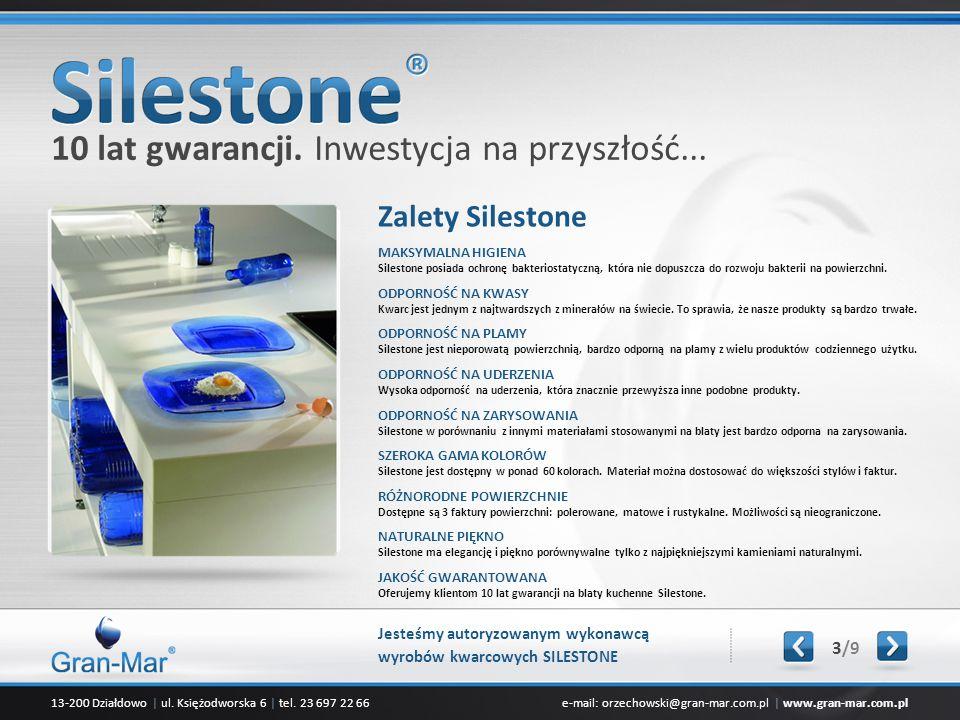 13-200 Działdowo | ul. Księżodworska 6 | tel. 23 697 22 66e-mail: orzechowski@gran-mar.com.pl | www.gran-mar.com.pl Zalety Silestone MAKSYMALNA HIGIEN