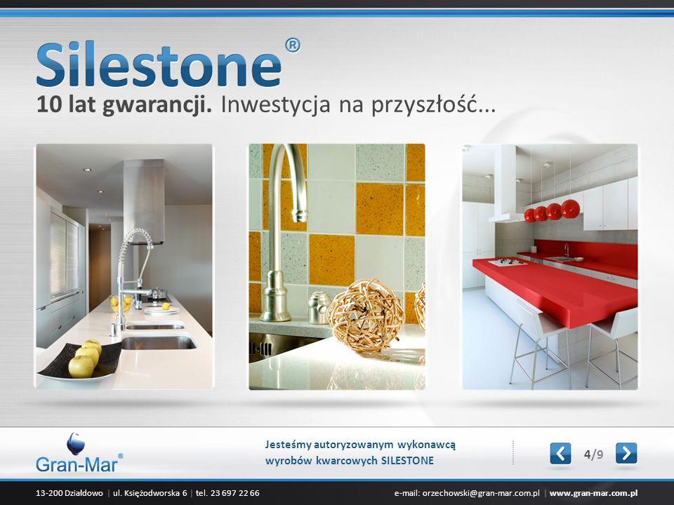 13-200 Działdowo | ul. Księżodworska 6 | tel. 23 697 22 66e-mail: orzechowski@gran-mar.com.pl | www.gran-mar.com.pl 10 lat gwarancji. Inwestycja na pr