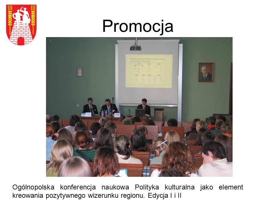 Promocja Ogólnopolska konferencja naukowa Polityka kulturalna jako element kreowania pozytywnego wizerunku regionu. Edycja I i II