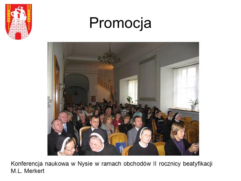 Promocja Konferencja naukowa w Nysie w ramach obchodów II rocznicy beatyfikacji M.L. Merkert