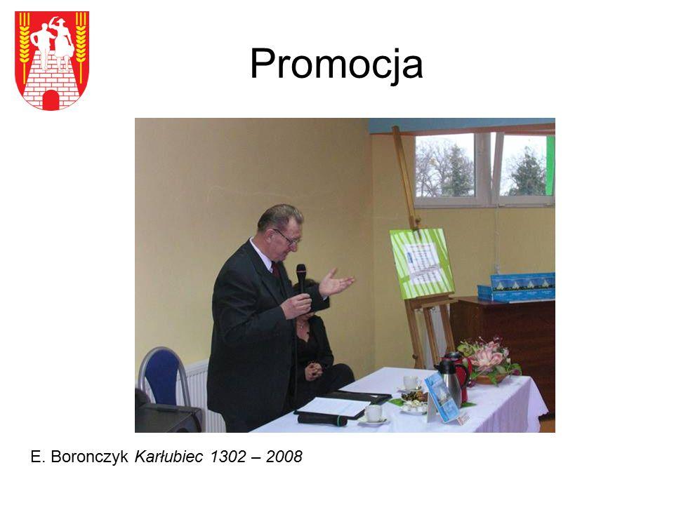 Promocja E. Boronczyk Karłubiec 1302 – 2008
