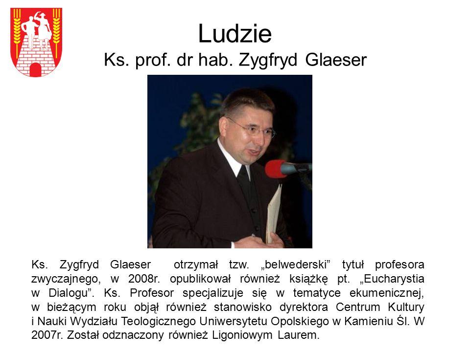 """Ludzie Ks. prof. dr hab. Zygfryd Glaeser Ks. Zygfryd Glaeser otrzymał tzw. """"belwederski"""" tytuł profesora zwyczajnego, w 2008r. opublikował również ksi"""