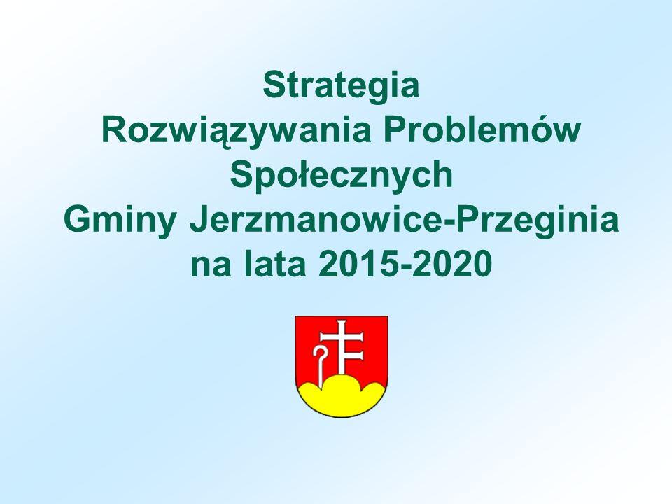 Strategia Rozwiązywania Problemów Społecznych Gminy Jerzmanowice-Przeginia na lata 2015-2020