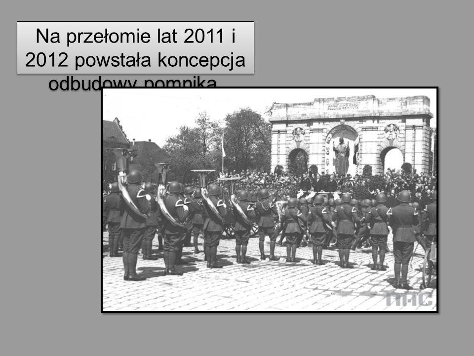Na przełomie lat 2011 i 2012 powstała koncepcja odbudowy pomnika.