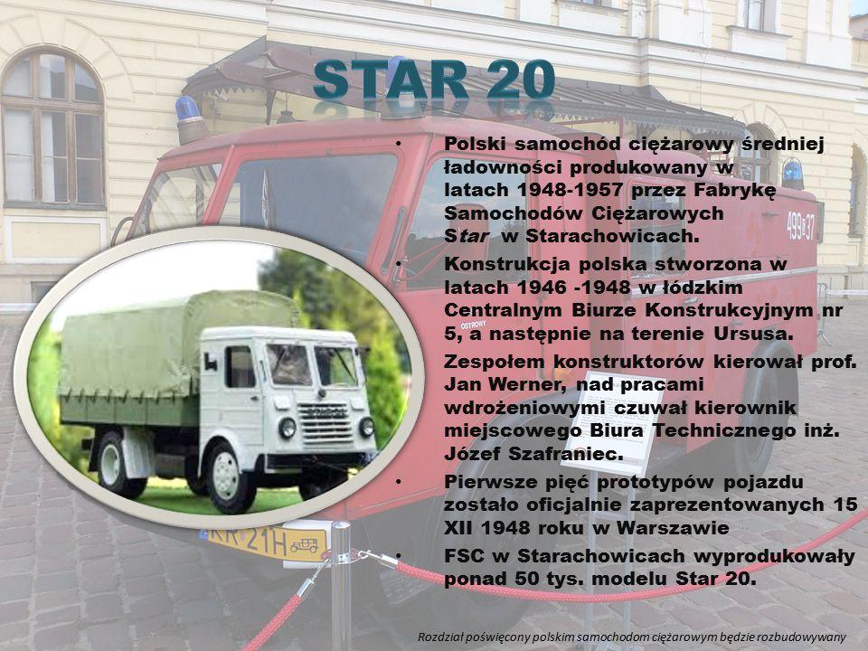 Polski samochód ciężarowy średniej ładowności produkowany w latach 1948-1957 przez Fabrykę Samochodów Ciężarowych Star w Starachowicach. Konstrukcja p